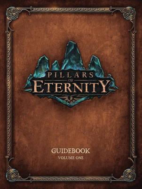 Pillars of Eternity Guidebook Volume One
