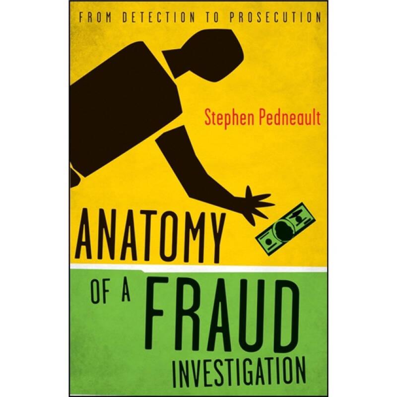 Anatomy of a Fraud Investigation  财务欺诈调查解析
