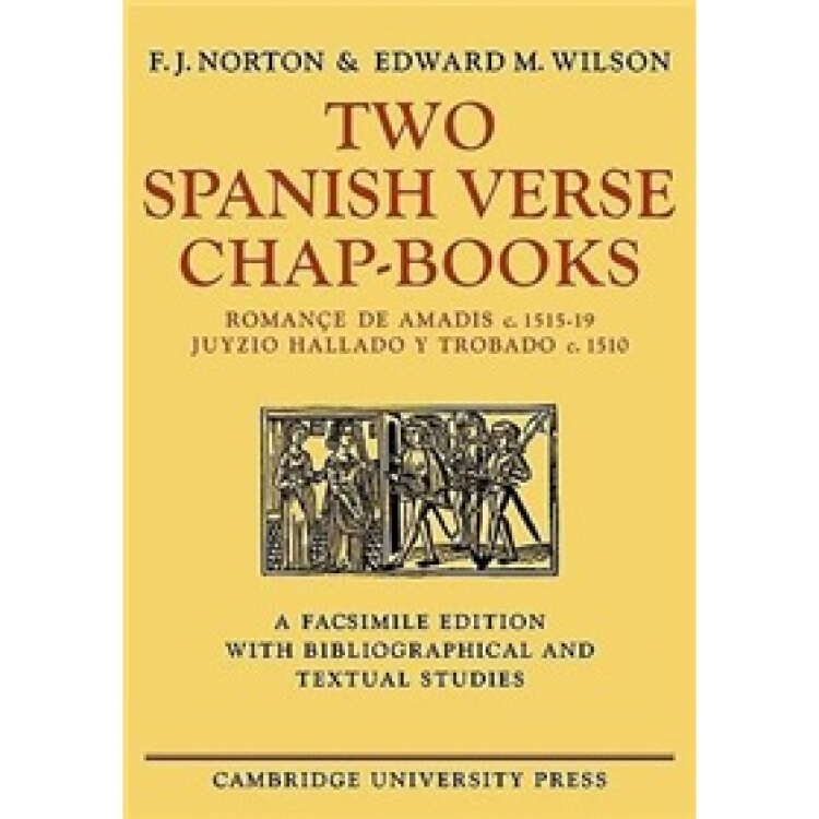 TwoSpanishVerseChap-Books:Roman?edeAmadis(c.1515-19),JuyzioHalladoYTrabado(c.1510)