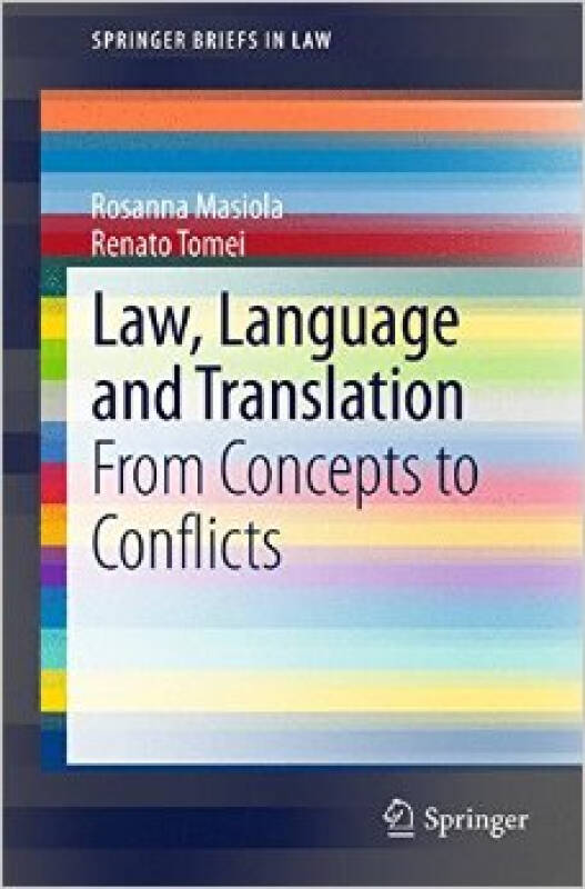 Law, Language and Translation: From Concepts to