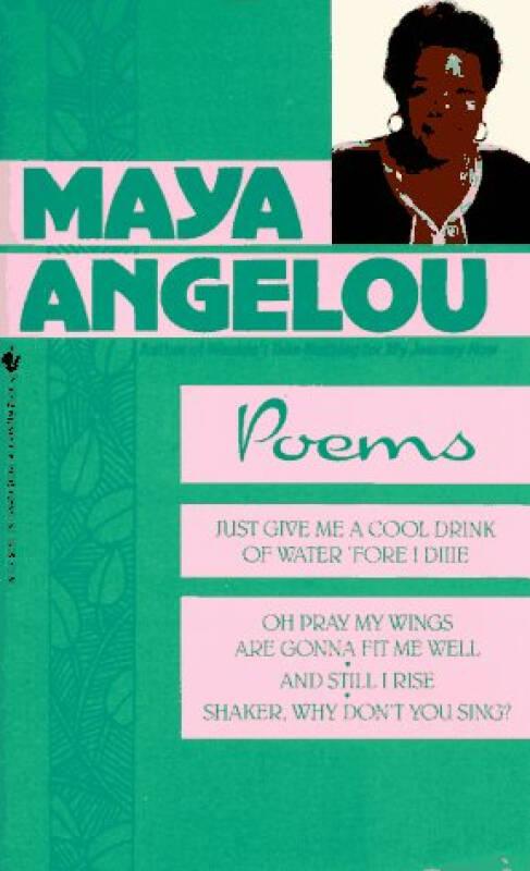 Poems  Maya Angelou