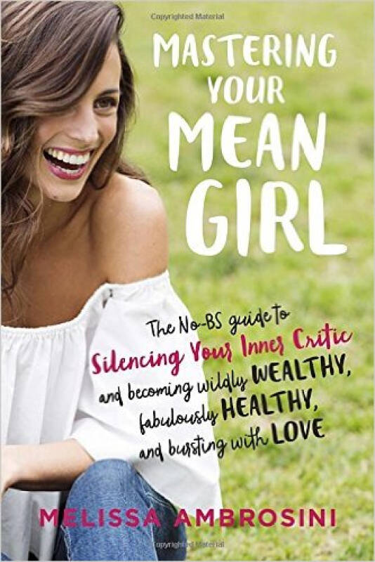 Mastering Your Mean Girl  The No-BS Guide to Sil