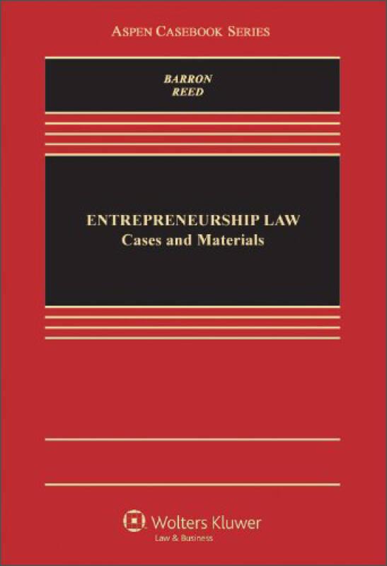 Entrepreneurship Law: Cases & Materials (Aspen Casebooks)[创业法:案例与材料]