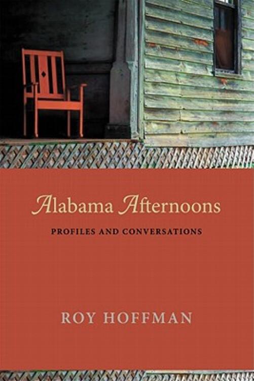 AlabamaAfternoons:ProfilesandConversations