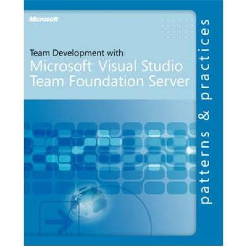 Team Development with Visual Studio? Team Foundation Server
