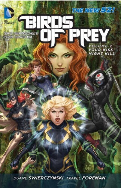Birds of Prey Vol. 2: Your Kiss Might Kill (The