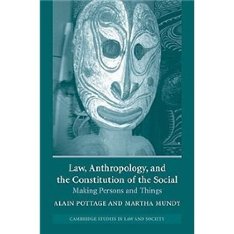 LawAnthropologyandtheConstitutionoftheSocial