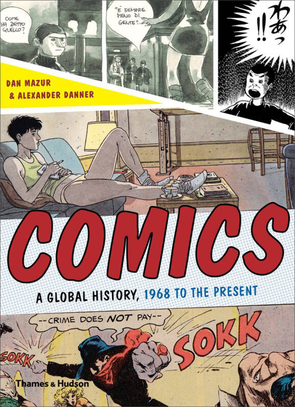 Comics : A Global History, 1968 To The[漫画:全球通史,1968年至今]
