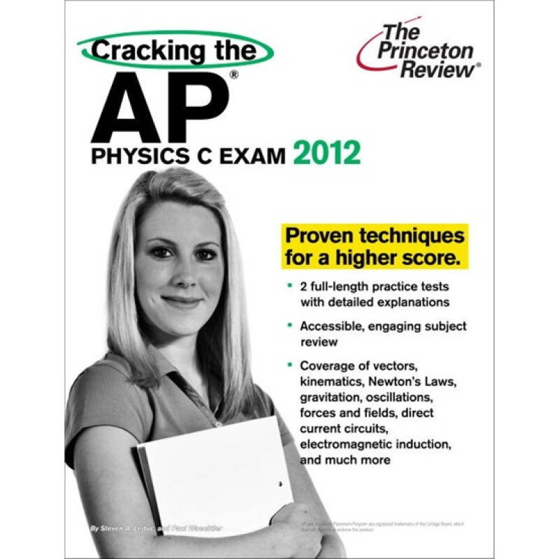 Cracking the AP Physics C Exam, 2012 Edition