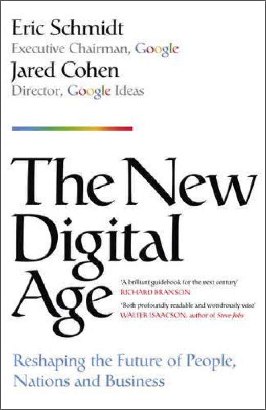 The New Digital Age: Reshaping the Future of People, Nations and Business