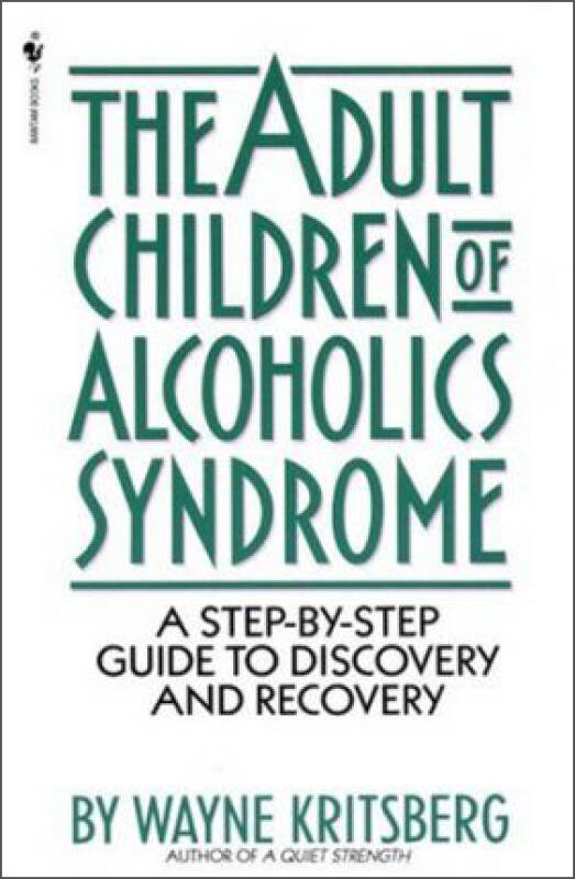 Adult Children of Alcoholics Syndrome  A Step By