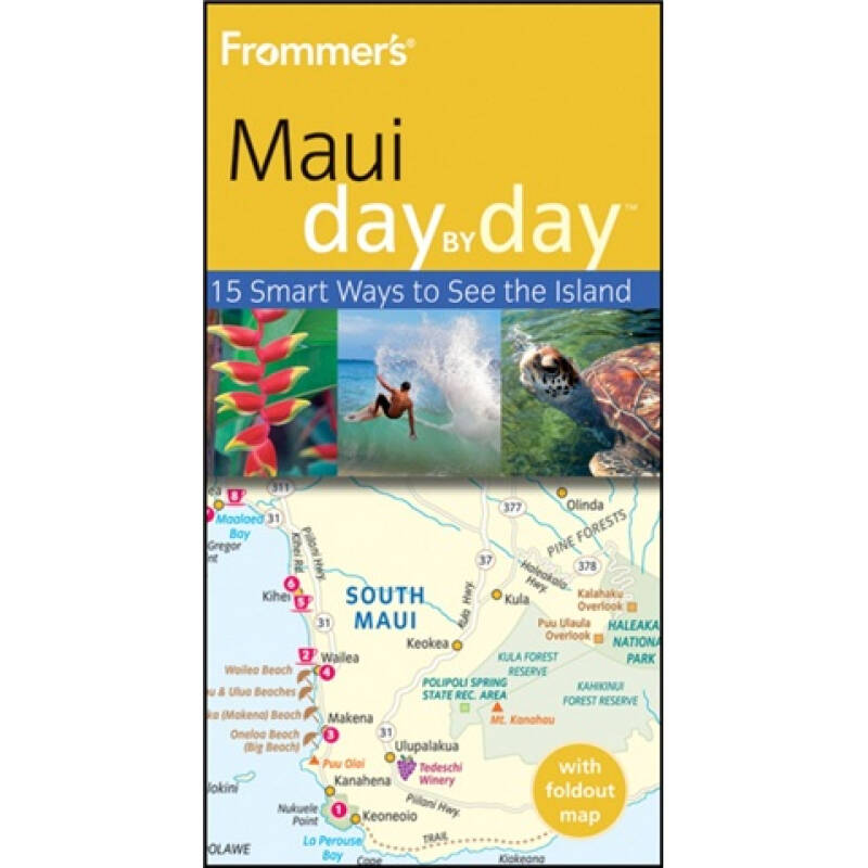 Frommers Maui Day by DayTM, 2nd Edition[Frommer 毛伊岛一日日]