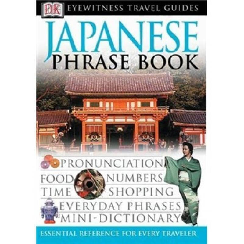 Eyewitness Travel Guides: Japanese Phrase Book
