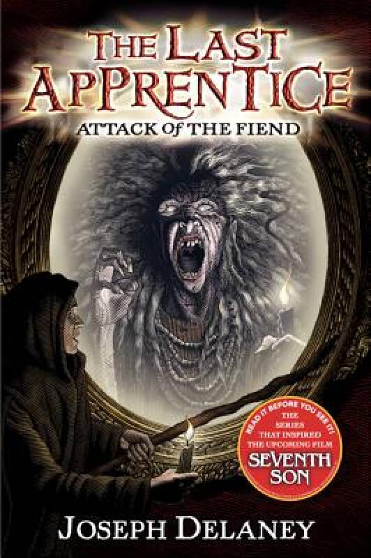 The Last Apprentice #4: Attack of the Fiend 最后的学徒4:魔王的进攻