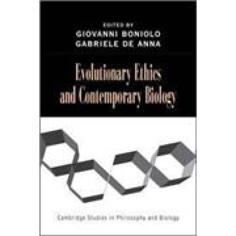 Evolutionary Ethics and Contemporary Biology (Cambridge Studies in Philosophy and Biology)