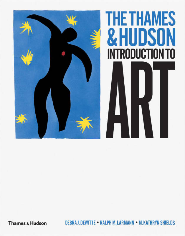 Thames & Hudson Introduction To Art 1E (