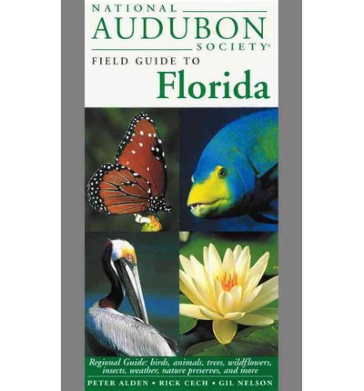 National Audubon Society Regional Guide to Florida