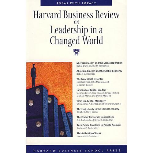 改变(哈佛商业评论系列)HBR: ON LEADERSHIP IN A CHANGED WORL