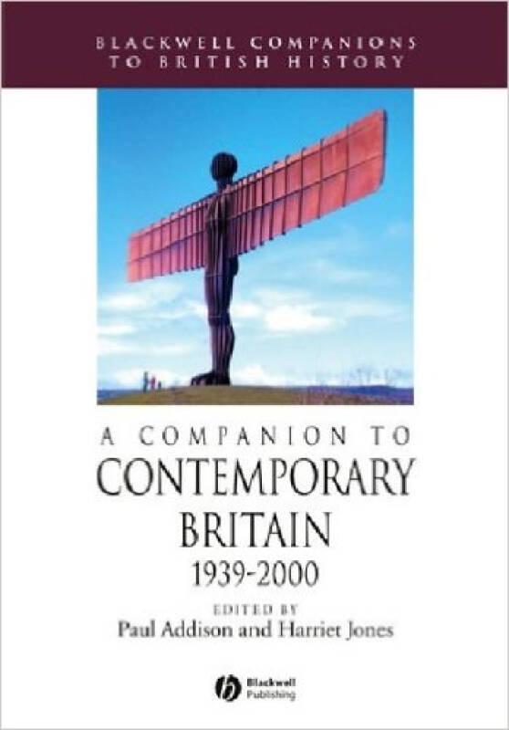 A Companion to Contemporary Britain: 1939-2000