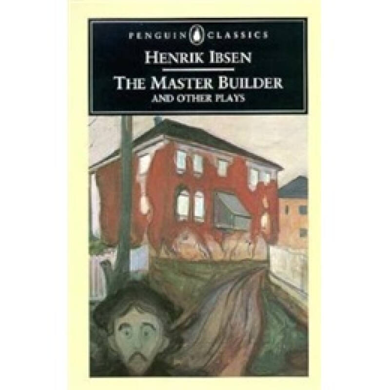 The Master Builder and Other Plays