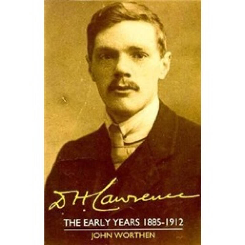 D. H. Lawrence: The Early Years 1885–1912