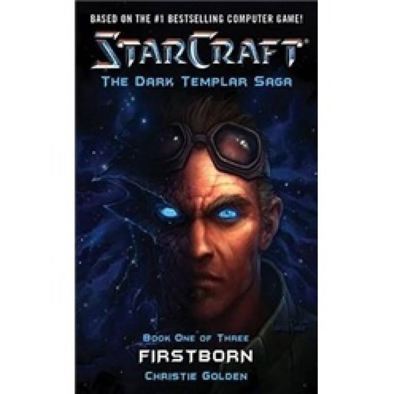 Starcraft Dark Templar: First Born Bk. 1 (Starcraft: Dark Templar Saga)
