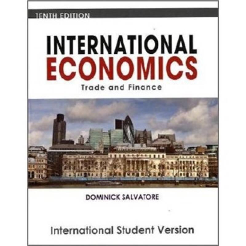International Economics: Trade and Finance[国际经济学:贸易与金融,国际学生版]