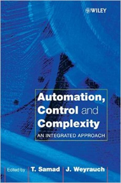 Automation,ControlandComplexity:AnIntegratedApproach