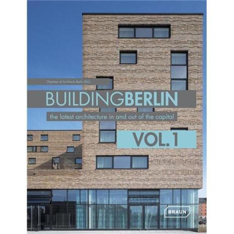 BUILDINGBERLINVol1.:TheLatestArchitectureinandoutoftheCapital