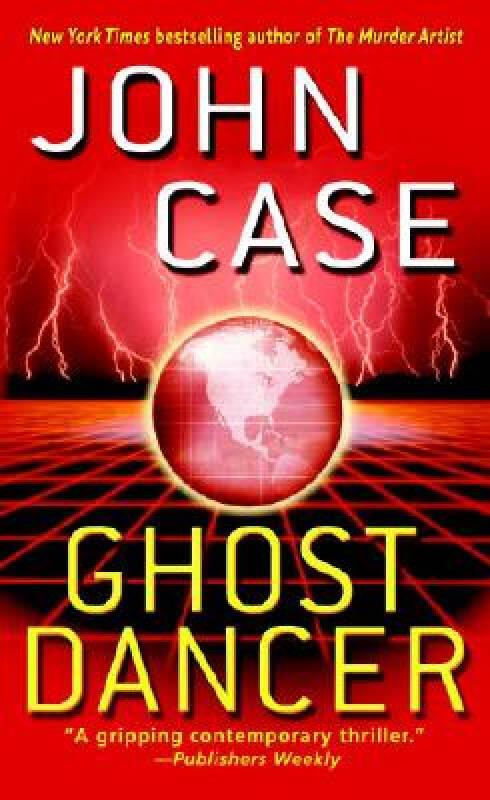 Ghost Dancer: A Thriller