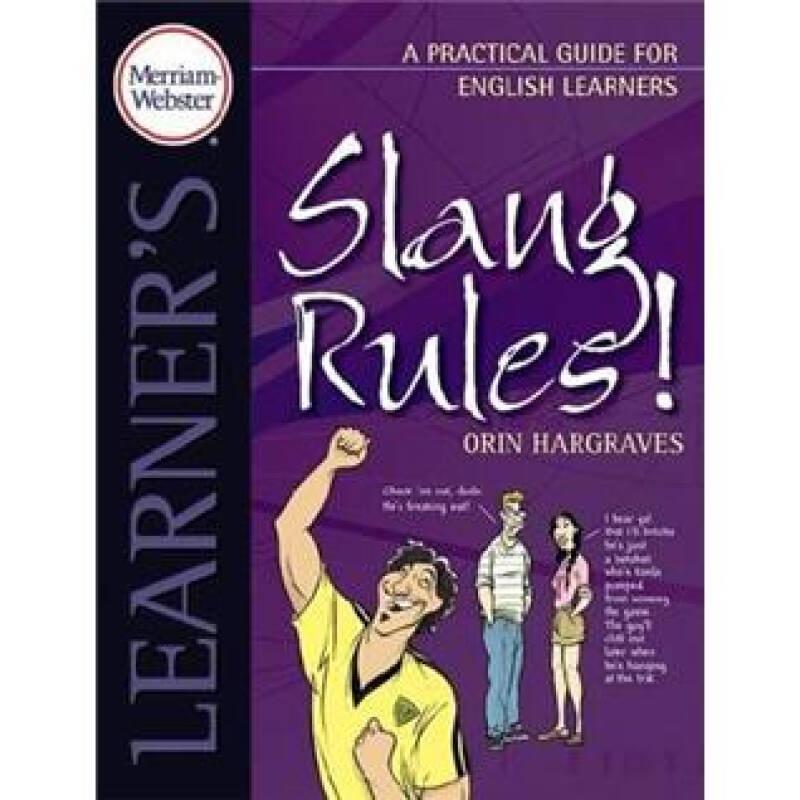Merriam Webster Slang Rules!