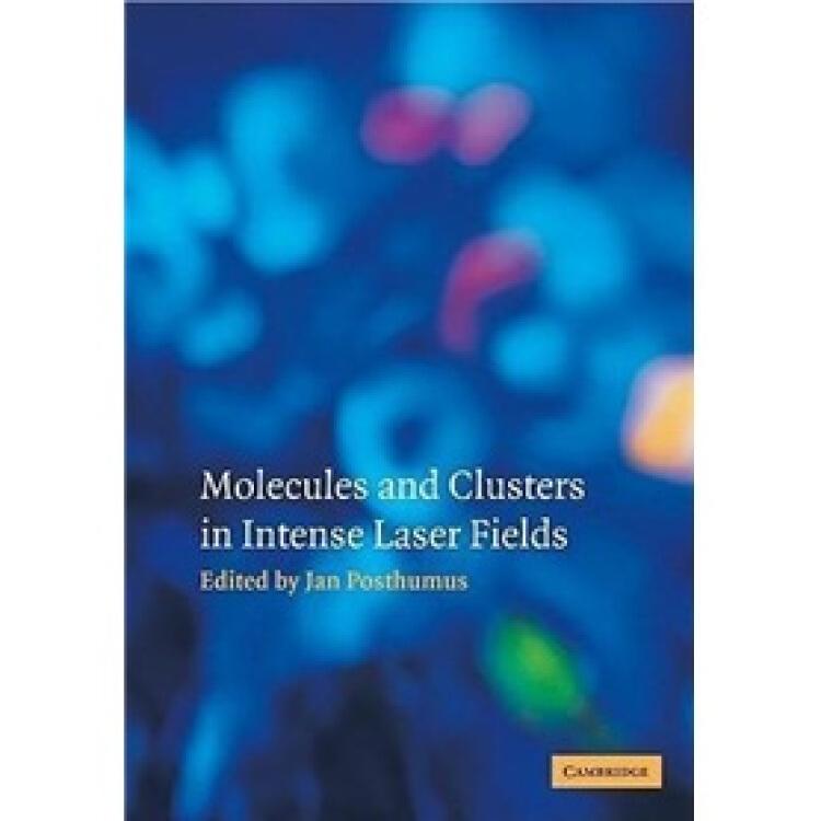 MoleculesandClustersinIntenseLaserFields