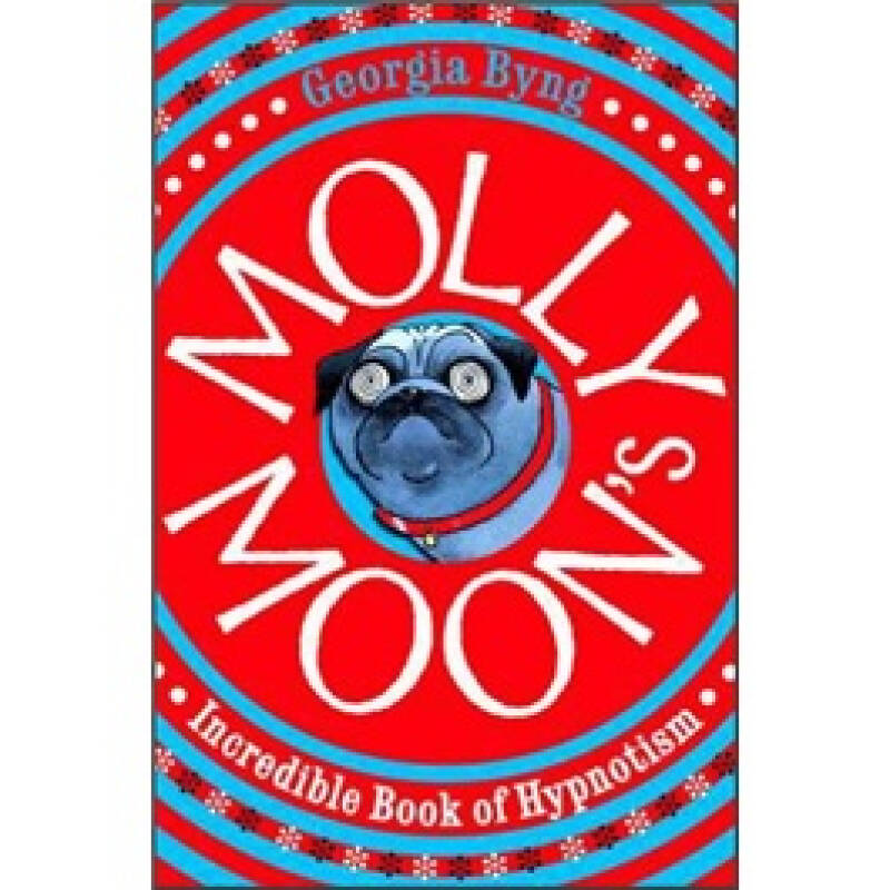 Molly Moons Incredible Book of Hypnotism 莫莉的神奇催眠术