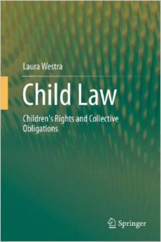 Child Law: Childrens Rights and Collective Obli