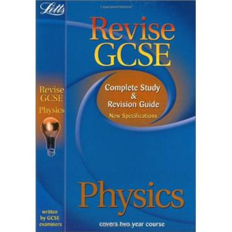 Letts Revise GCSE - Physics Study Guide: Complete Study and Revision Guide (2012 Exams Only)