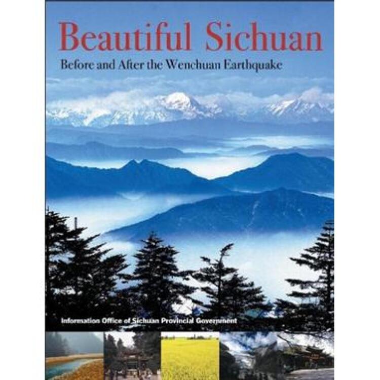BeautifulSichuan:BeforeandAftertheGreatWenchuanEarthquake