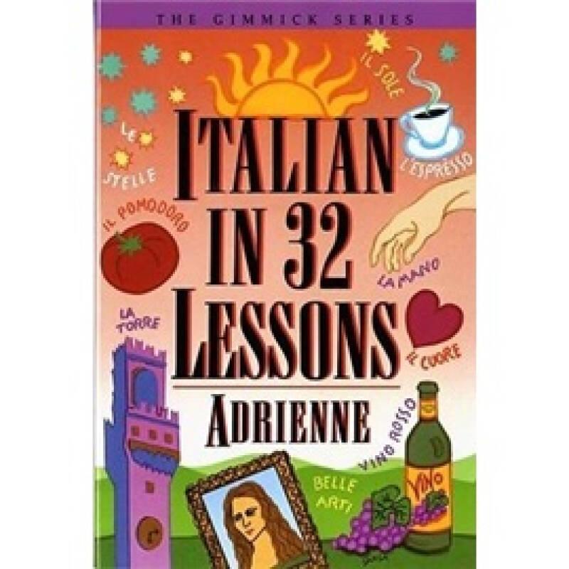 Italian in 32 Lessons (Gimmick (W.W. Norton))