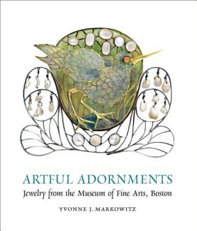 ArtfulAdornments:JewelryfromtheMuseumofFineArts,Boston