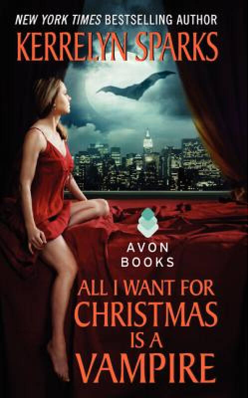 All I Want for Christmas Is a Vampire (Love at Stake Book 5)[圣诞节想要吸血鬼]