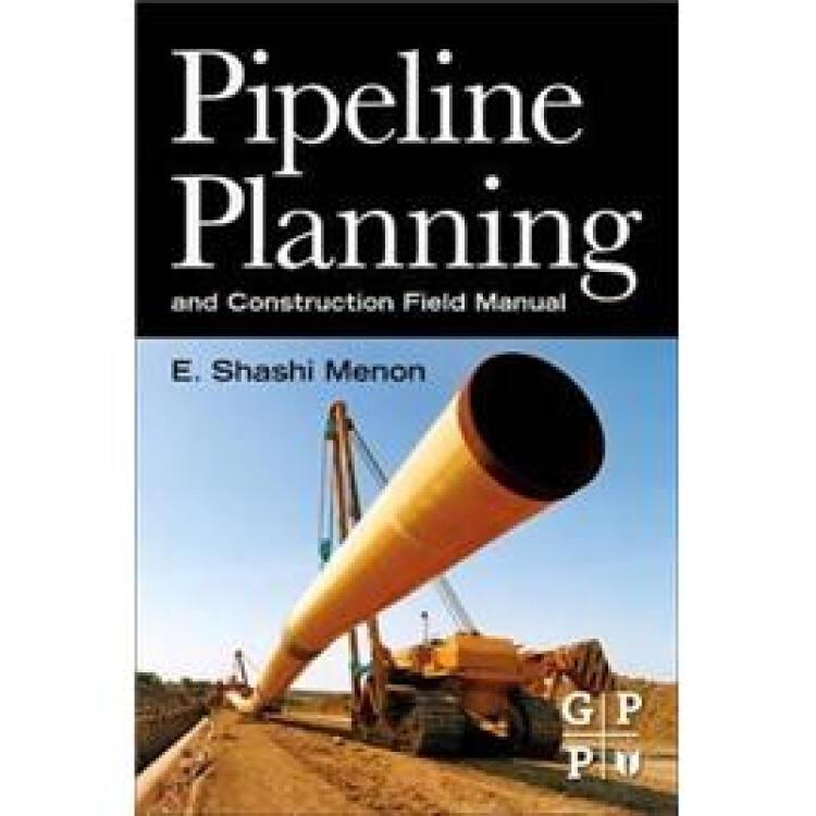 PipelinePlanningandConstructionFieldManual管道规划与实地建设手册