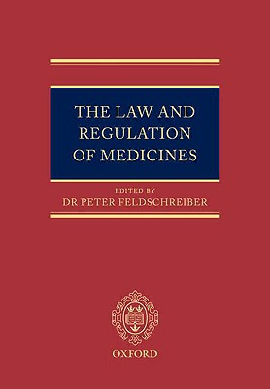 The Law and Regulation of Medicines