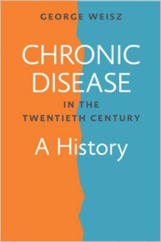 Chronic Disease in the Twentieth Century  A Hist