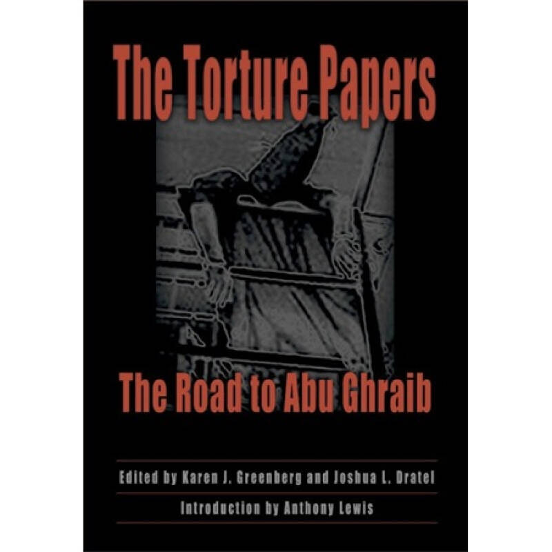"""The Torture Papers[""""虐囚事件""""的官方文件]"""