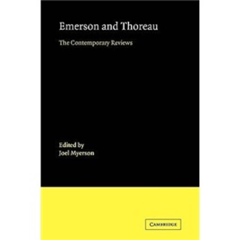 Emerson and Thoreau: The Contemporary Reviews (American Critical Archives)