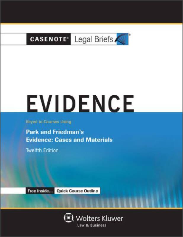 Casenote Legal Briefs: Evidence, 12th Edition