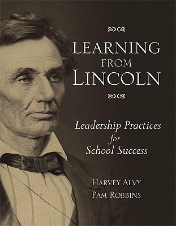 LearningfromLincoln:LeadershipPracticesforSchoolSuccess