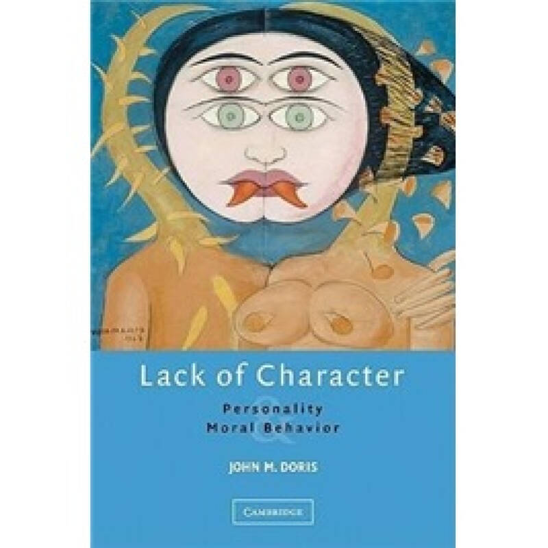 Lack of Character: Personality and Moral Behavior