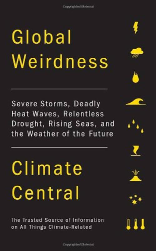 Global Weirdness  Severe Storms, Deadly Heat Wav