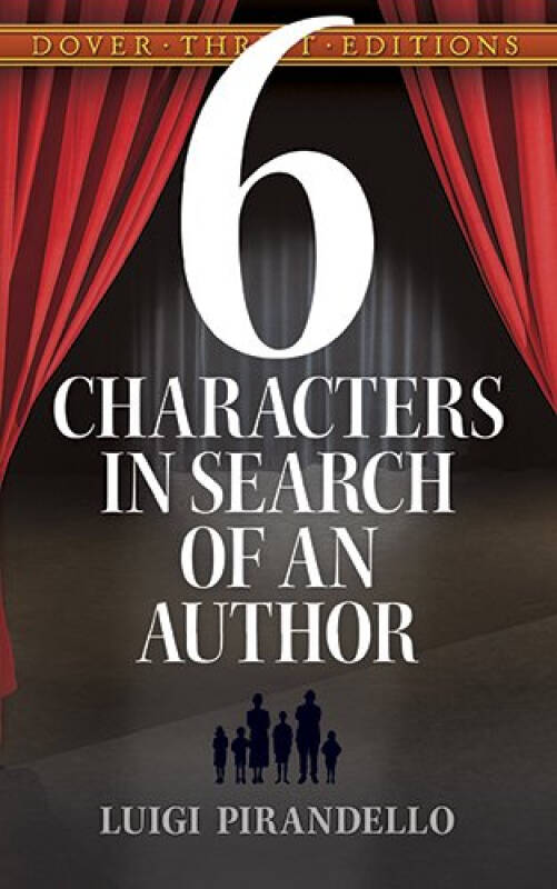 Six Characters in Search of an Author六个寻找作者的剧中人