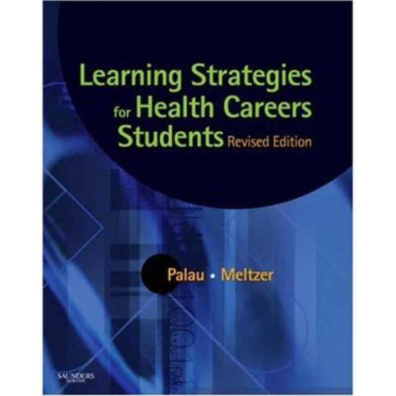 Learning Strategies for Health Careers Students - Revised Reprint保健职业学生用学习策略